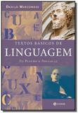Textos basicos de linguagem de platao a foucaut - Jorge zahar
