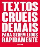 Textos Crueis Demais Para Serem Lidos Rapidamente - Globo alt