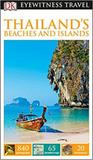 Thailands beaches and islands - dk eyewitness travel guide - Dorling kindersley uk