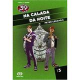 The 39 Clues - Na Calada da Noite - Volume 3 - Atica