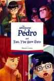 The adventures of pedro and ken - the new hero - Matrix