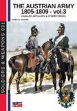 The Austrian army 1805-1809 - vol. 3 - Luca cristini editore