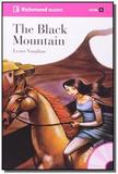 The black mountain - colecao richmond readers - in