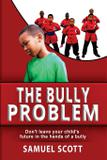 The Bully Problem - Full circle martial arts academy corp