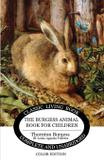 The Burgess Animal Book for Children - Color Edition - Living book press