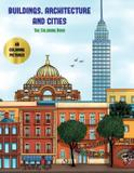 The Coloring Book (Buildings, Architecture and Cities) - West suffolk cbt service ltd