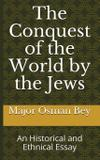 The Conquest of the World by the Jews - European freedom