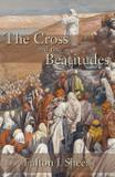 The Cross and the Beatitudes - Angelico press ltd