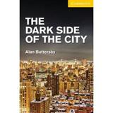 The Dark Side Of The City - Cambridge university brasil