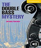 The Double Bass Mystery - Level 2 - Cambridge