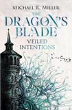 The Dragon's Blade - Michael r. miller