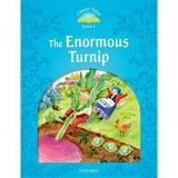 The Enormous Turnip - Classic Tales - Level 1 - Oxford