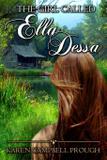 The Girl Called Ella Dessa - Lighthouse publishing of the carolinas