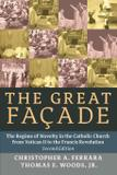 The Great Facade - Angelico press ltd
