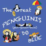 The Great Penguinis (pen-gween-eeze) Do Blue - Red cove publishing