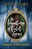 The Haunting of Violet Gray - Emily sadovna