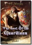 The last of the guardians - Autor independente