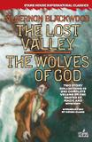 The Lost Valley / The Wolves of God - Stark house press