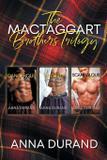 The MacTaggart Brothers Trilogy - Five rainbows enterprises llc