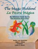 The Magic Fishbowl / La Pecera Magica - Colibri children's adventures