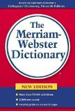 The Merriam-Webster Dictionary - Merriam-webster, inc