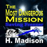 The Most Dangerous Mission - Revival waves of glory books  publishing