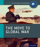 The Move To Global War - Course Companion - Oxford