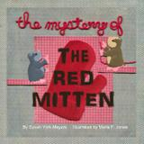The Mystery of the Red Mitten - Doodle and peck publishing