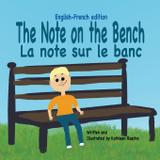 The Note on the Bench - English/French edition - Interity, inc. dba plum leaf publishing