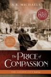 The Price of Compassion - Red trumpet press