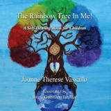 The Rainbow Tree in Me! - Sacred awareness