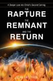 The Rapture, the Remnant, and the Return - Cloudbound publishers