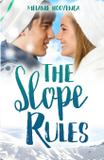 The Slope Rules - Melanie hooyenga