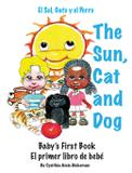 The Sun, Cat and Dog - Cynthia dickerson  productions