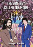 The Sun They Called The Moon - Publishing inc.