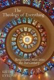 The Theology of Everything - Ellis and maultby