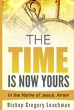 The Time is Now Yours! - Revival waves of glory books  publishing