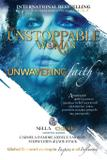 The Unstoppable Woman Of Unwavering Faith - Winston cartier publishing