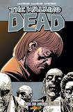 The Walking Dead - Volume 06: Vida De Agonia