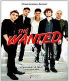 The Wanted - A Biografia Nao Autorizada - Prumo (rocco)