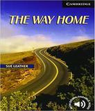 The Way Home - Level 6 - Cambridge