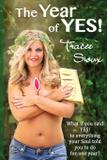 The Year of YES! - Sioux ink