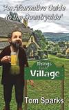Things That Are Village - Mirador publishing