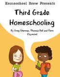 Third Grade Homeschooling - Golgotha press, inc.
