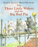 Three little wolves and the big bad pig, the - Ss- simon  schuster