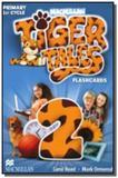 Tiger tales 2 flashcards - Macmillan