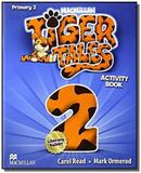 Tiger tales - level 2 - activity book - Macmillan