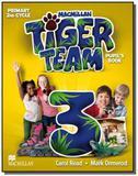 Tiger team - level 3 - pupils book - Macmillan