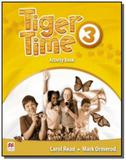 Tiger time 3 acitivity book - Macmillan