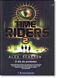 Time Riders 2: O Dia do Predador - Fundamento